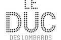 Concerts Duc des Lombards � Paris 1er en  2015